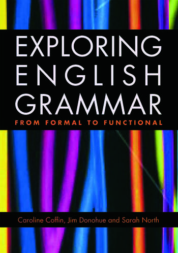 Exploring English Grammar From formal to functional book cover