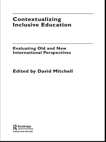 Contextualizing Inclusive Education Evaluating Old and New International Paradigms book cover