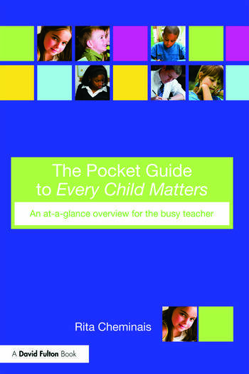 The Pocket Guide to Every Child Matters An At-a-Glance Overview for the Busy Teacher book cover