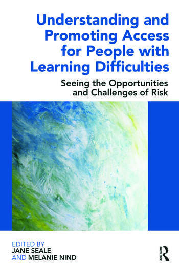 Understanding and Promoting Access for People with Learning Difficulties Seeing the Opportunities and Challenges of Risk book cover
