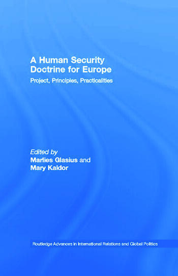 A Human Security Doctrine for Europe Project, Principles, Practicalities book cover