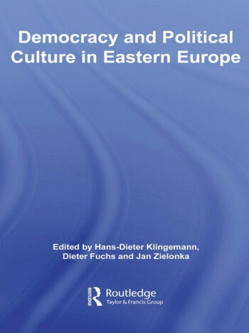 Democracy and Political Culture in Eastern Europe book cover