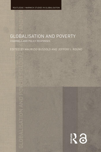 Globalisation and Poverty Channels and Policy Responses book cover