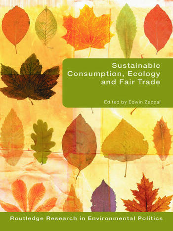 Sustainable Consumption, Ecology and Fair Trade book cover