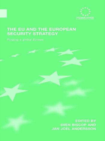 The EU and the European Security Strategy Forging a Global Europe book cover