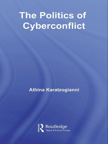 The Politics of Cyberconflict The Politics of Cyberconflict book cover