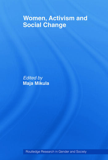 Women, Activism and Social Change Stretching Boundaries book cover