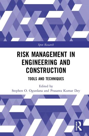 Risk Management in Engineering and Construction Tools and Techniques book cover
