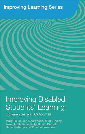 Improving Disabled Students' Learning Experiences and Outcomes book cover
