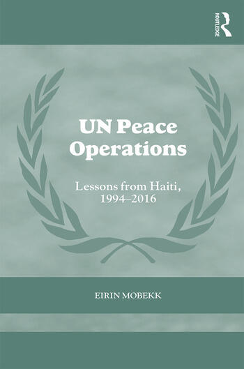 UN Peace Operations Lessons from Haiti, 1994-2016 book cover