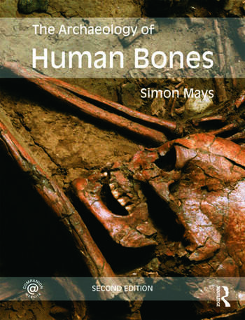 The Archaeology of Human Bones book cover