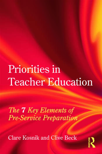 Priorities in Teacher Education The 7 Key Elements of Pre-Service Preparation book cover