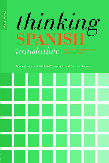 Thinking Spanish Translation A Course in Translation Method: Spanish to English book cover
