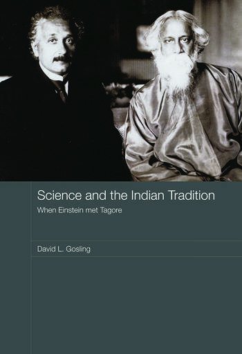 Science and the Indian Tradition When Einstein Met Tagore book cover
