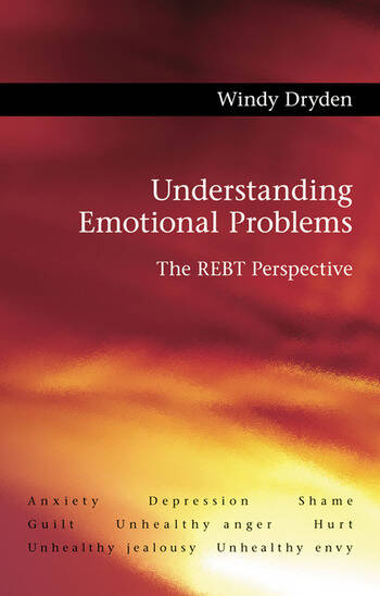 Understanding Emotional Problems The REBT Perspective book cover