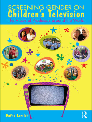 Screening Gender on Children's Television The Views of Producers around the World book cover