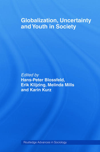 Globalization, Uncertainty and Youth in Society The Losers in a Globalizing World book cover