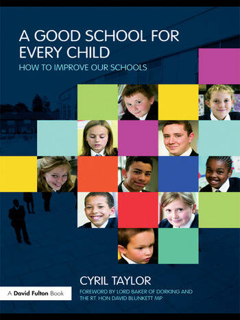 A Good School for Every Child How to improve our schools book cover