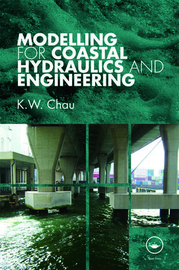 Modelling for Coastal Hydraulics and Engineering book cover