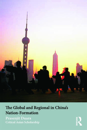 The Global and Regional in China's Nation-Formation book cover
