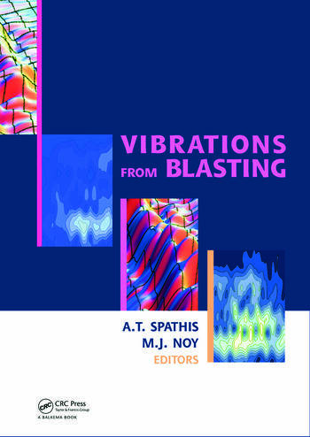Vibrations from Blasting Workshop hosted by Fragblast 9 - the 9th International Symposium on Rock Fragmentation by Blasting book cover