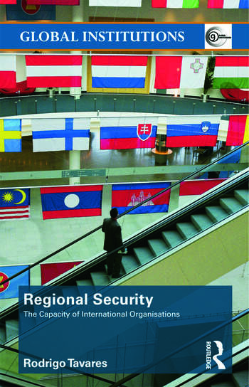 Regional Security The Capacity of International Organizations book cover