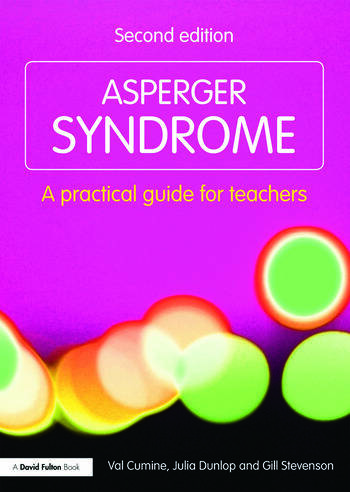 Asperger Syndrome A Practical Guide for Teachers book cover