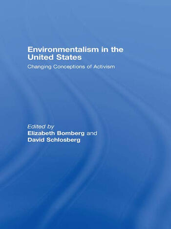 Environmentalism in the United States Changing Patterns of Activism and Advocacy book cover