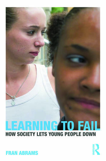 Learning to Fail How Society Lets Young People Down book cover