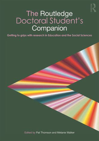 The Routledge Doctoral Student's Companion Getting to Grips with Research in Education and the Social Sciences book cover
