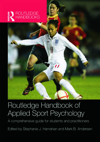Routledge Handbook of Applied Sport Psychology A Comprehensive Guide for Students and Practitioners book cover