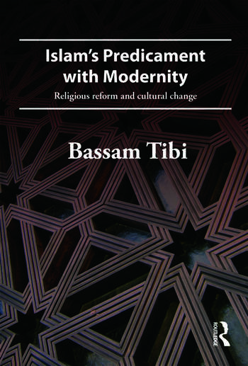 Islam's Predicament with Modernity Religious Reform and Cultural Change book cover