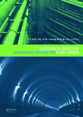 Geotechnical Aspects of Underground Construction in Soft Ground Proceedings of the 6th International Symposium (IS-Shanghai 2008) book cover