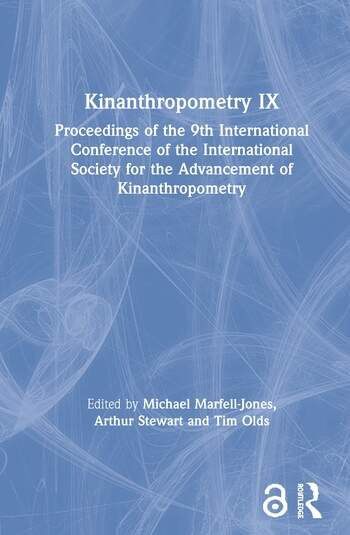Kinanthropometry IX Proceedings of the 9th International Conference of the International Society for the Advancement of Kinanthropometry book cover