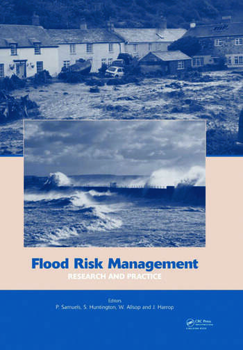 Flood Risk Management: Research and Practice Extended Abstracts Volume (332 pages) + full paper CD-ROM (1772 pages) book cover