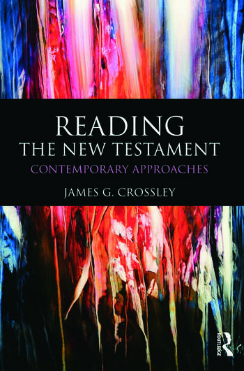 Reading the New Testament Contemporary Approaches book cover
