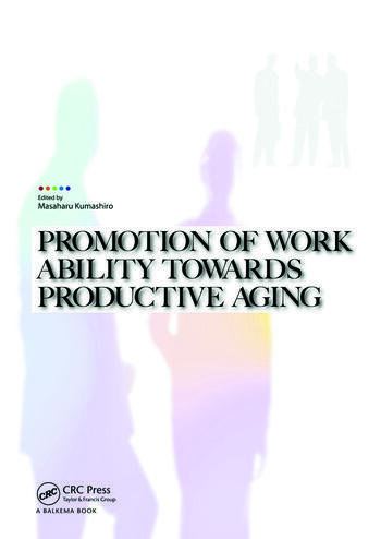 Promotion of Work Ability towards Productive Aging Selected papers of the 3rd International Symposium on Work Ability, Hanoi, Vietnam, 22-24 October 2007 book cover