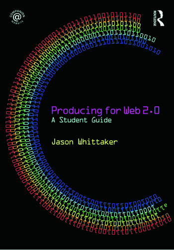 Producing for Web 2.0 A Student Guide book cover