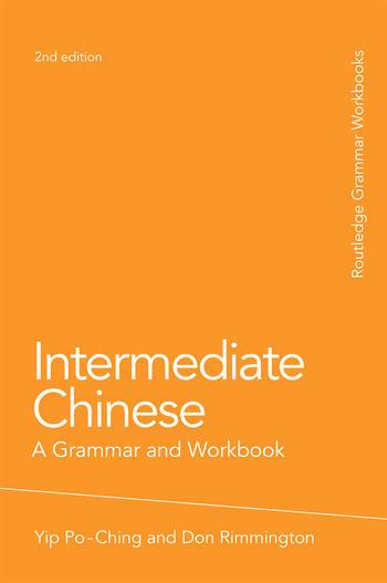 Intermediate Chinese A Grammar and Workbook book cover