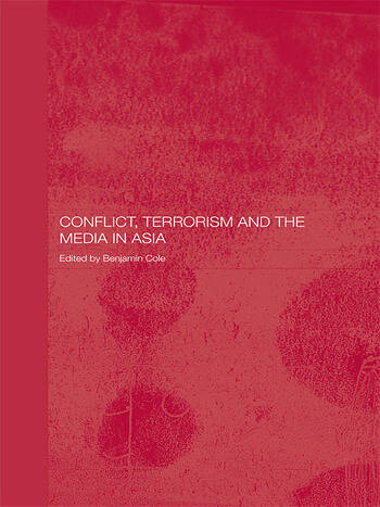 Conflict, Terrorism and the Media in Asia book cover