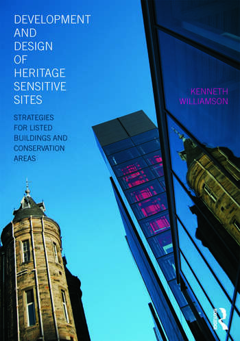 Development and Design of Heritage Sensitive Sites Strategies for Listed Buildings and Conservation Areas book cover