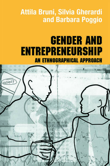 Gender and Entrepreneurship An Ethnographic Approach book cover