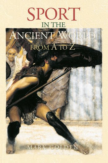 Sport in the Ancient World from A to Z book cover