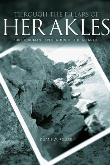 Through the Pillars of Herakles Greco-Roman Exploration of the Atlantic book cover
