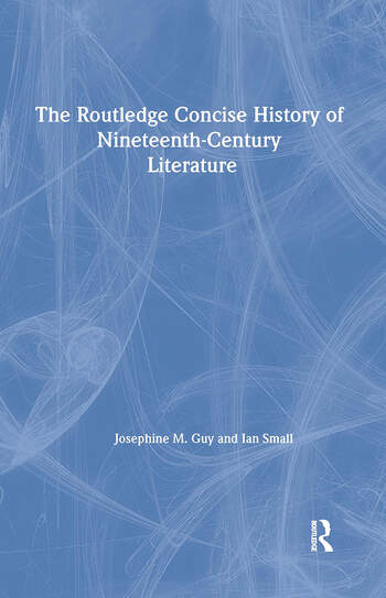 The Routledge Concise History of Nineteenth-Century Literature book cover
