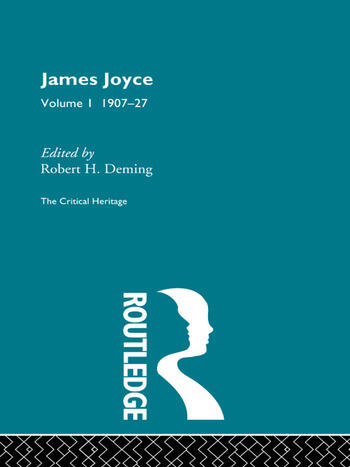 James Joyce. Volume I: 1907-27 book cover