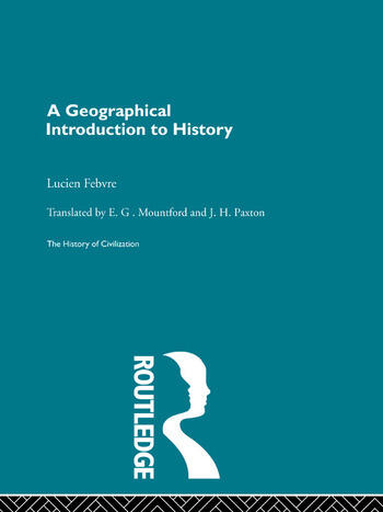 A Geographical Introduction to History book cover