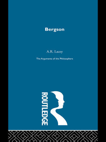 Bergson - Arg Philosophers book cover