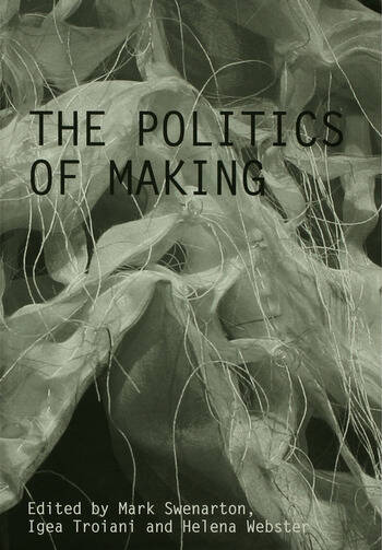 The Politics of Making book cover
