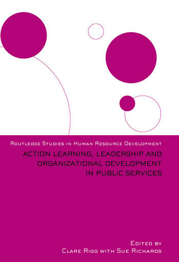 Action Learning, Leadership and Organizational Development in Public Services book cover